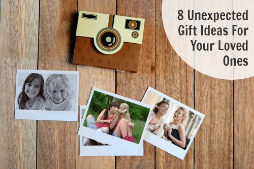 8 Unexpected Gifts For Your Loved Ones